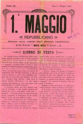 """1° Maggio repubblicano : numero unico redatto dagli studenti repubblicani / del Circolo """"Muzio Mussi"""" di Pavia"""