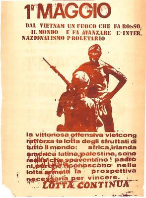 1° maggio : dal Vietnam un fuoco che fa rosso il mondo e fa avanzare l'internazionalismo proletario / Lotta continua